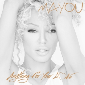 mayou_ANYTHING FOR YOUR LOVE CD cover_FINAL_BW1
