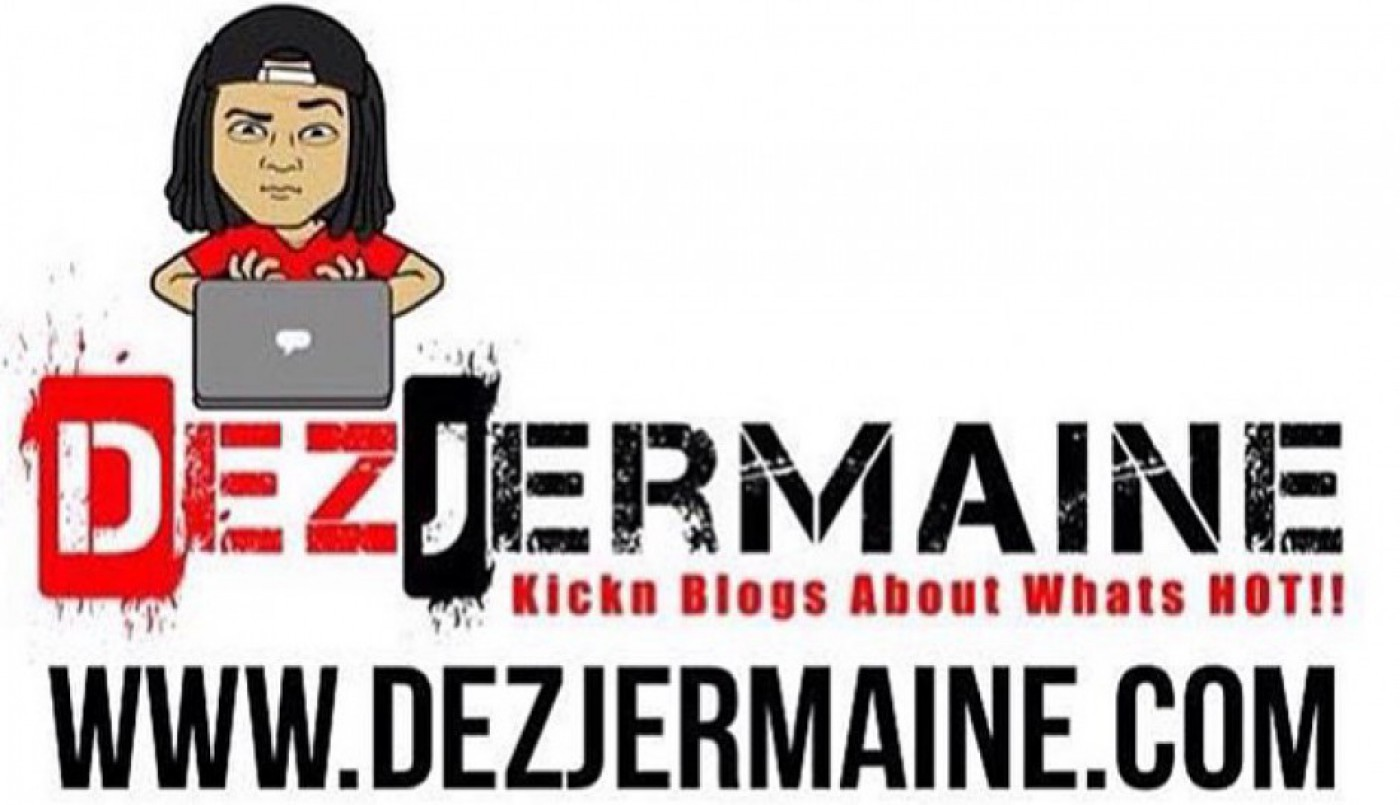 Welcome To DezJermaine.com Curated By Dez Jermaine The Blogger